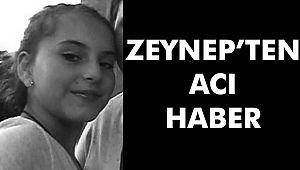 Kırklareli'nde kaybolan 11 yaşındaki Zeynep Esin'den acı haber